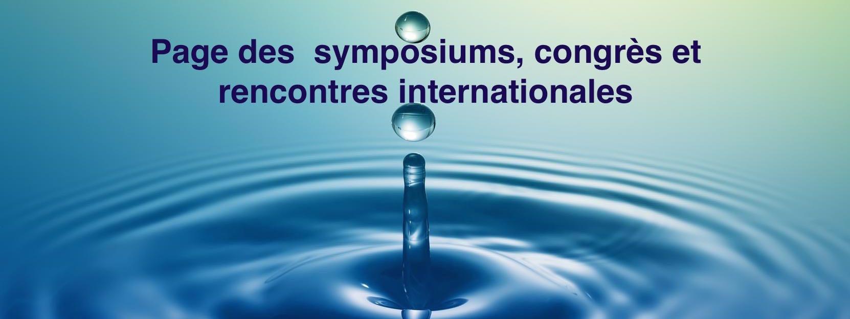 Page des symposiums, congrès et rencontres internationales